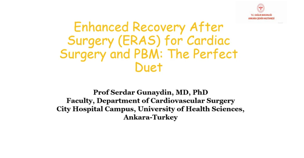 Enhanced Recovery After Surgery (ERAS) for Cardiac Surgery and PBM The Perfect Duet
