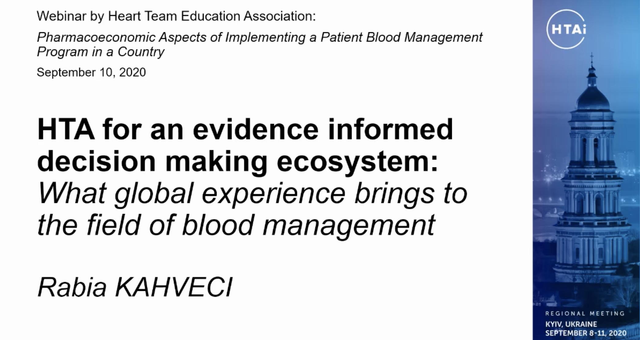 HTA for an evidence informed decision making ecosystem - R. Kahveci