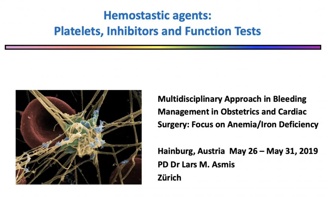 Lars Asmis – Hemostatic Agents – Platelets, Platelet Inhibitors and Platelet Function Test