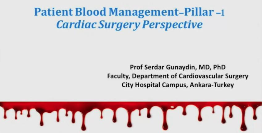 Patient Blood Management Pillar 1 - Cardiac Surgery Perspective