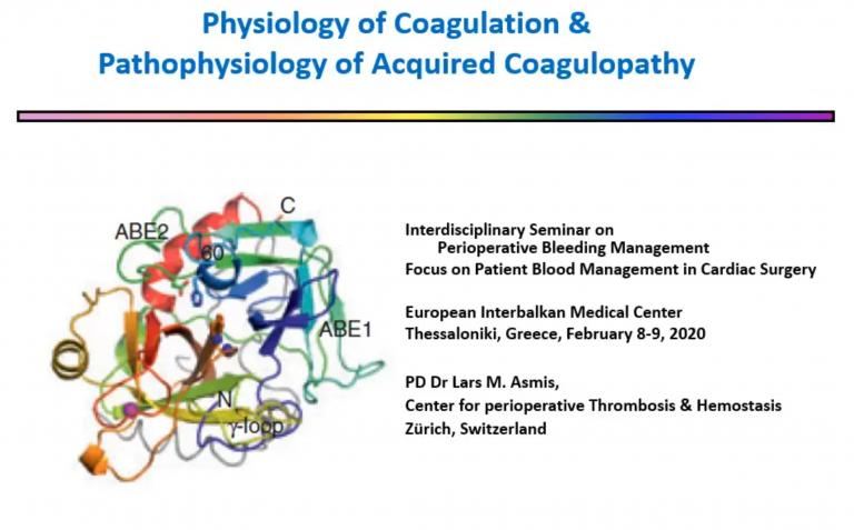 Physiology of Coagulation Pathophysiology of Acquired Coagulopathy