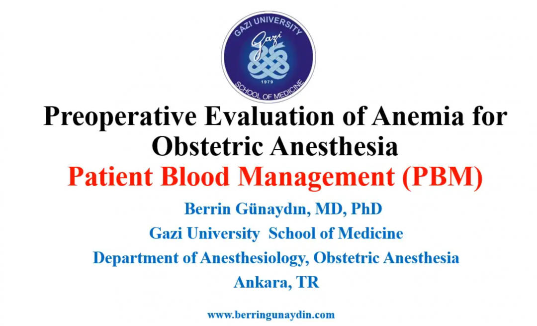 Preoperative Evaluation of Anemia for Obstetric Anesthesia Patient Blood Management (PBM)