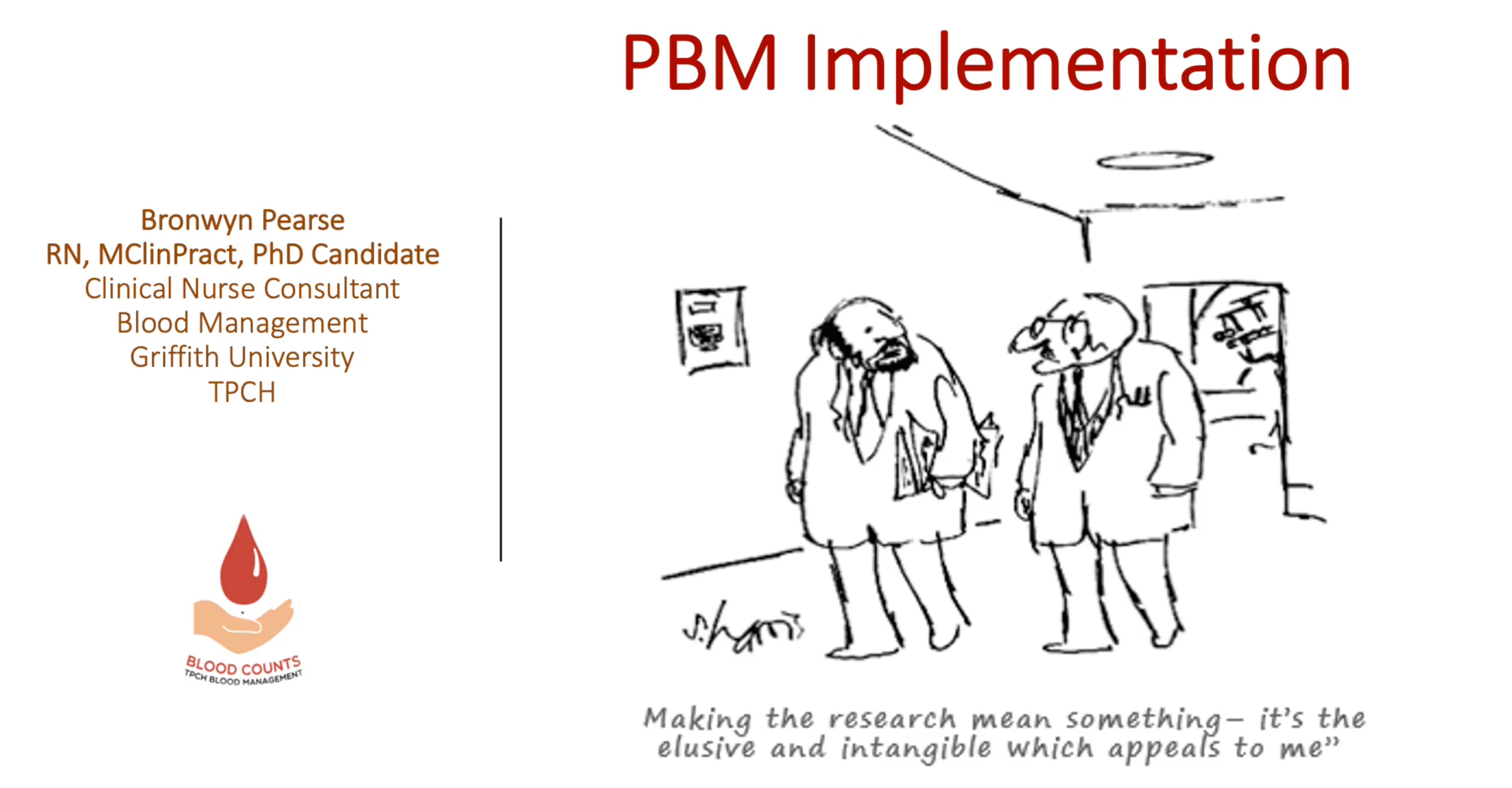 Knowledge translation, change behaviour and strategies for implementation