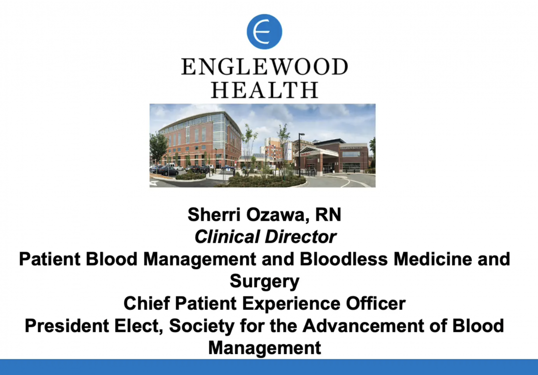 Sherry Ozawa - Patient Blood Management and Bloodless Medicine and Surgery