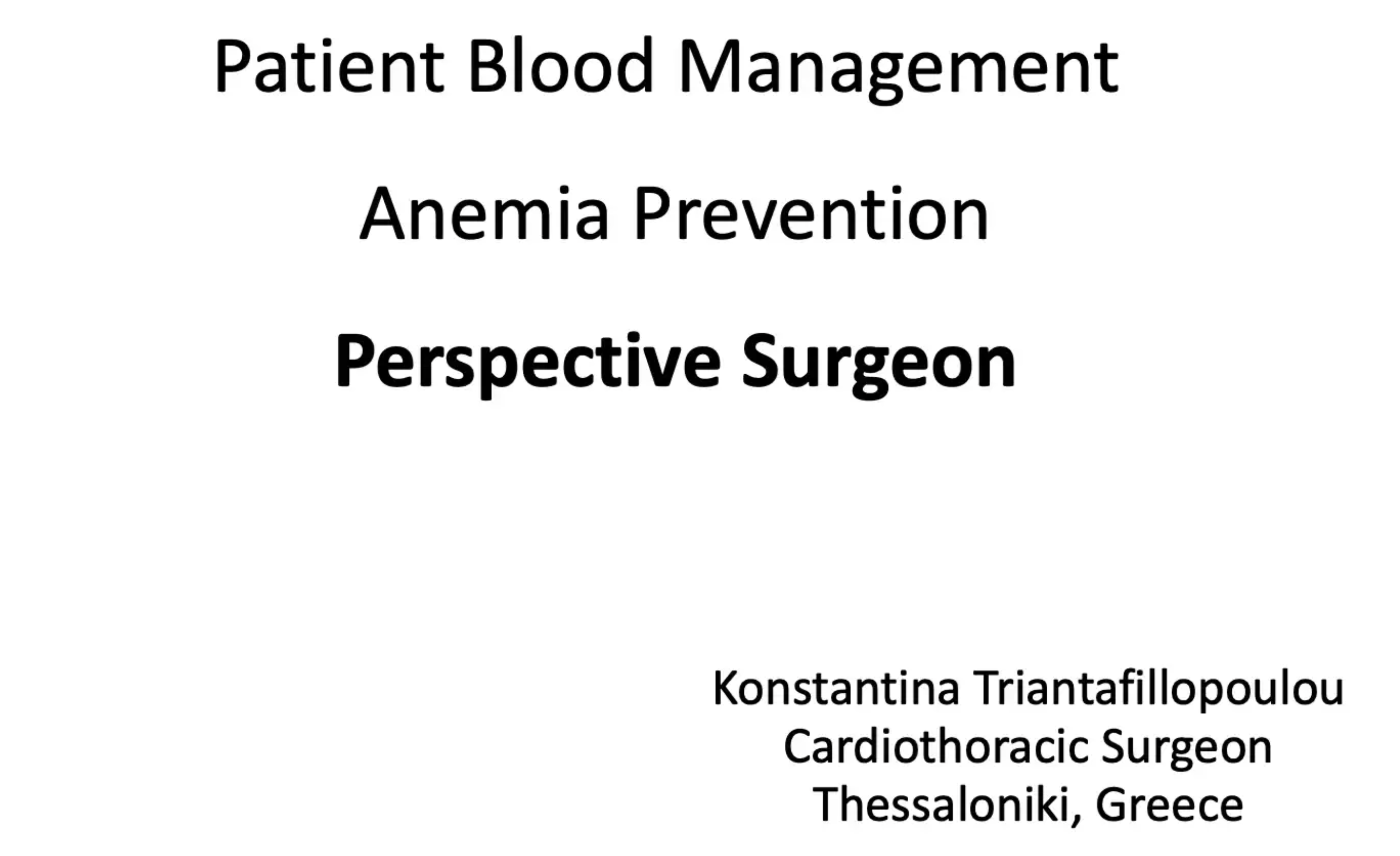 Tina Triantafyllopulou - PBM - Anemia Prevention – Perspective Surgeon