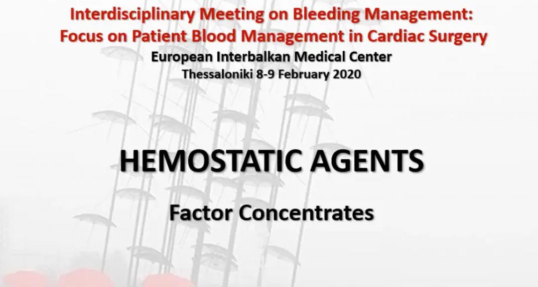 Triantafyllopoulu_Hemostatic Agents_Factor Concentrates
