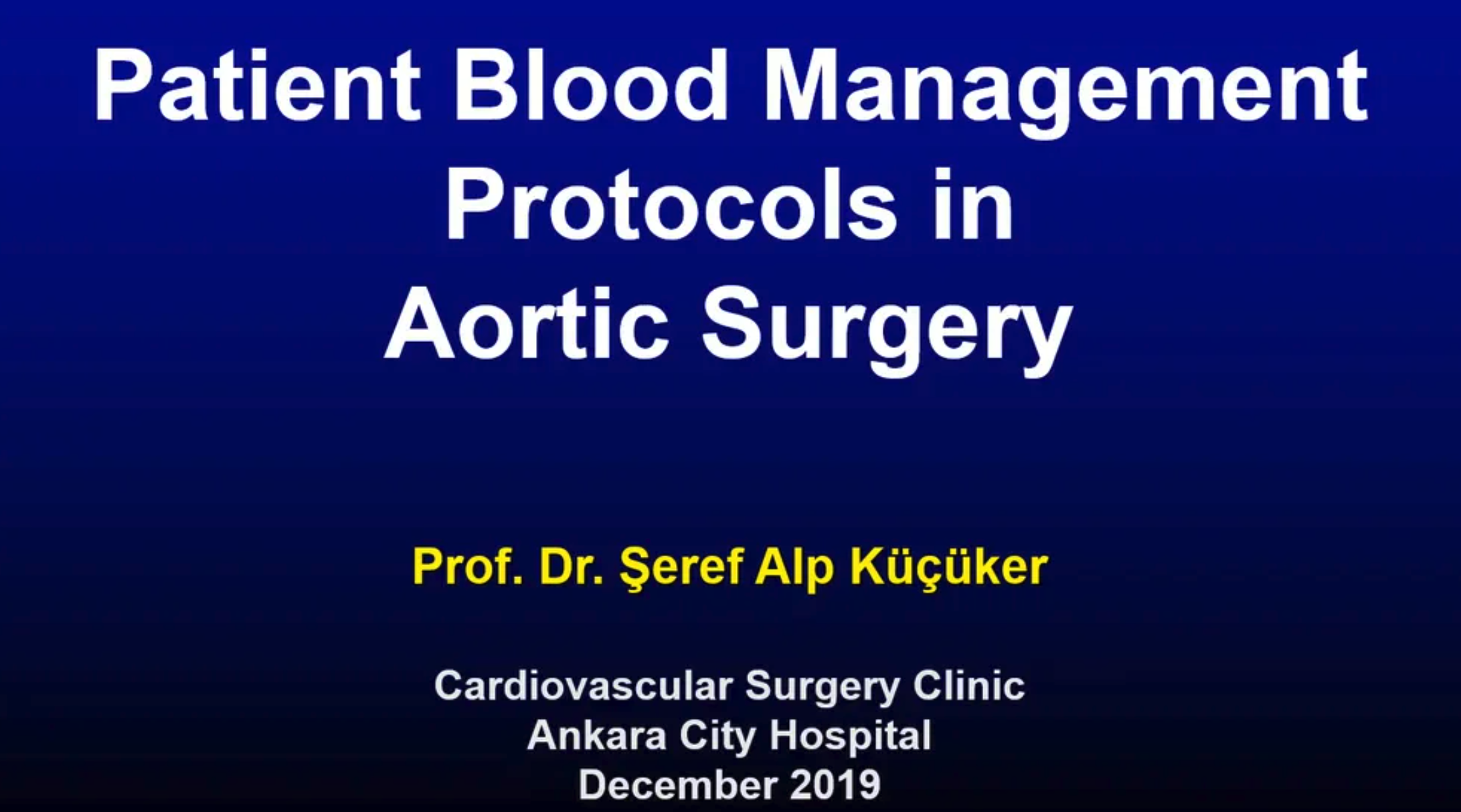 13_Kucuker_Patient Blood Management - Protocols in Aortic Surgery