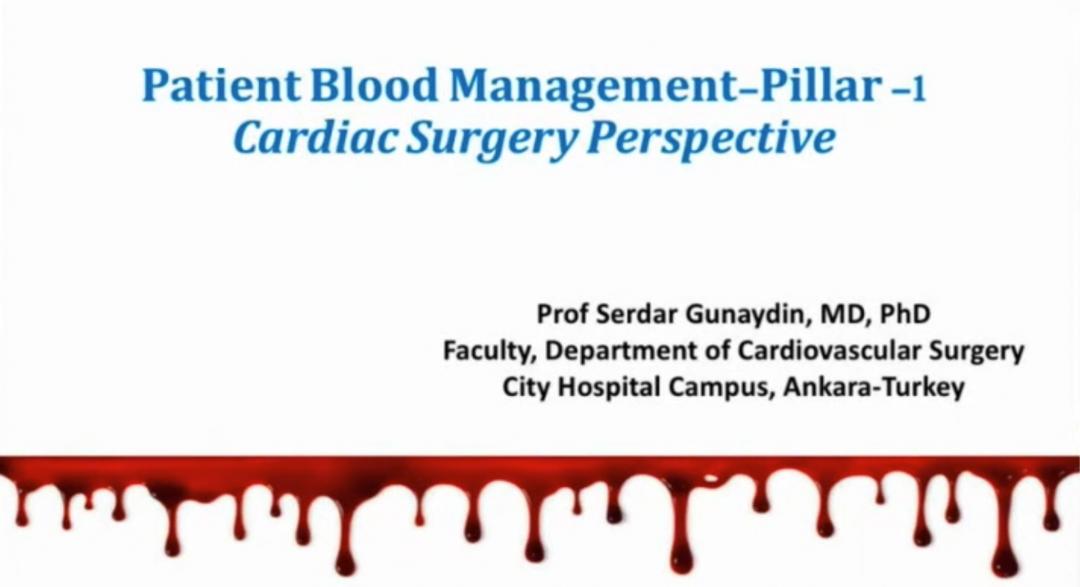Patient Blood Management Pillar 1_ Cardiac Surgery Perspective