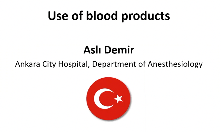 Use of Blood Products