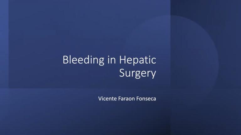 Bleeding in Hepatic Surgery